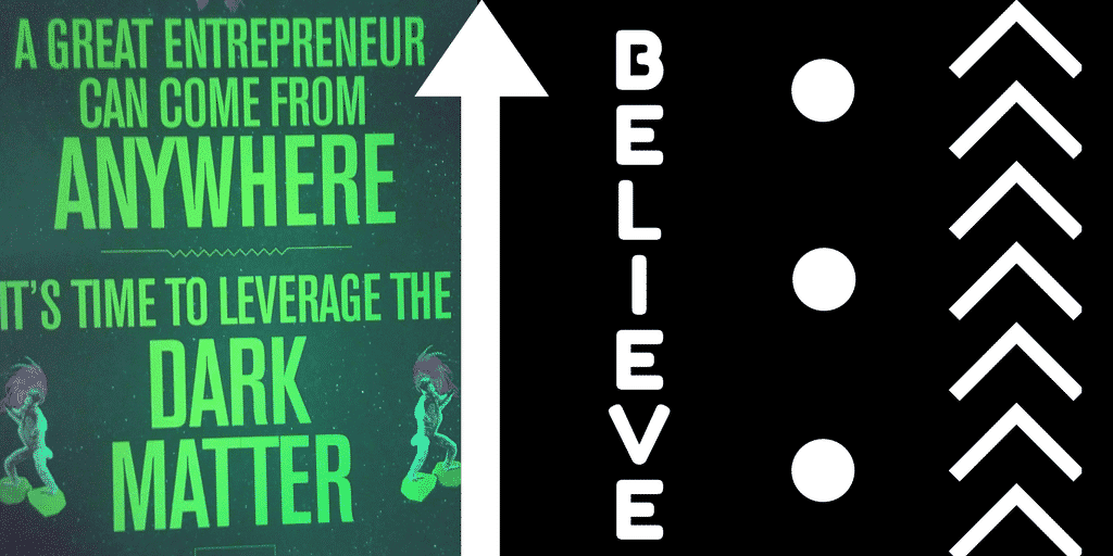 Believe Become a great entrepreneur